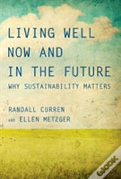 Living Well Now And In The Future