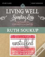 Living Well, Spending Less / Unstuffed Study Guide
