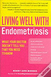Living Well With Endometriosis
