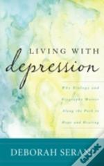 Living With Depression Why Biopb