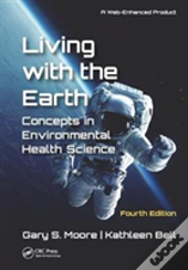 Living With The Earth Fourth Editi