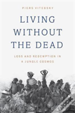 Living Without The Dead 8211 Loss An