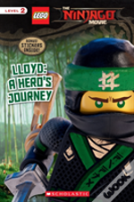 Lloyd: A Hero'S Journey (The Lego Ninjago Movie: Reader)
