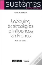Lobbying Et Strategies D'Influence