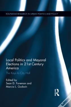 Wook.pt - Local Politics And Mayoral Elections In 21st Century America