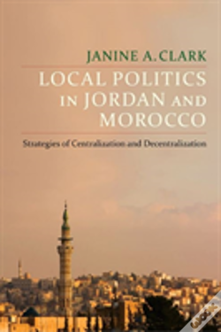 Wook.pt - Local Politics In Jordan And Morocco