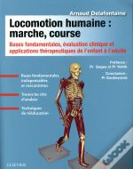 Locomotion Humaine : Marche, Course