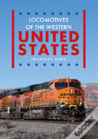 Locomotives Of The Western United States