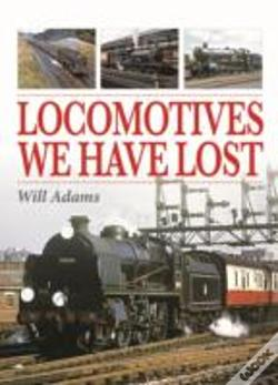 Wook.pt - Locomotives We Have Lost