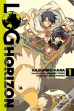 Log Horizon, Vol.1 (Manga)