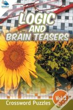 Logic And Brain Teasers Crossword Puzzles Vol 2