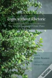 Logos Without Rhetoric
