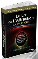 Loi De L'Attraction En Pratique (La)