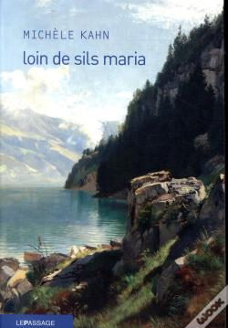 Wook.pt - Loin De Sils Maria - La Prodigieuse Ascension De Johann Josty