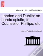 London And Dublin: An Heroic Epistle, To