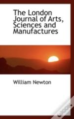 London Journal Of Arts, Sciences And Manufactures