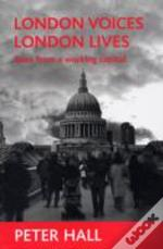 London Voices, London Lives