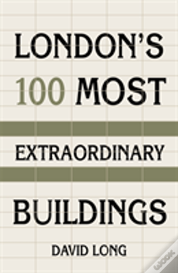 Wook.pt - London'S 100 Most Extraordinary Buildings
