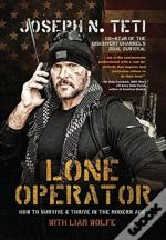 Lone Operator: How To Survive & Thrive I