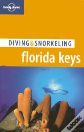 Lonely Planet - Diving & Snorkeling - Florida Keys, The