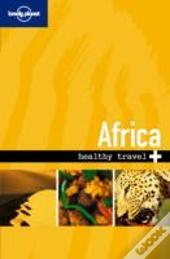 Lonely Planet - Healthy Travel - Africa