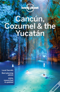 Wook.pt - Lonely Planet Cancun, Cozumel & The Yucatan
