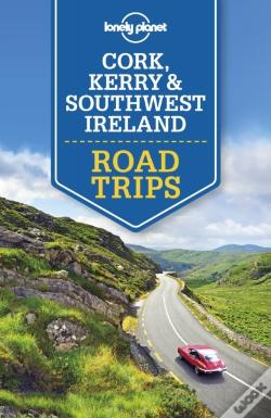 Wook.pt - Lonely Planet Cork, Kerry & Southwest Ireland Road Trips