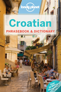 Wook.pt - Lonely Planet Croatian Phrasebook And Dictionary