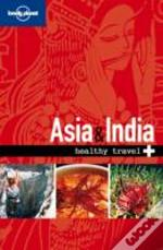 Lonely Planet - Healthy Travel - Asia and India