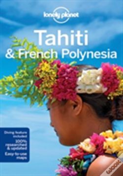 Wook.pt - Lonely Planet Tahiti & French Polynesia