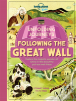 Lonely Planet Unfolding Journeys - Following The Great Wall