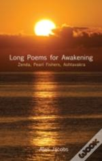 Long Poems For Awakening