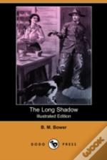Long Shadow (Illustrated Edition) (Dodo Press)