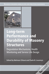 Long-Term Performance And Durability Of Masonry Structures