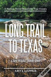 Long Trail To Texas