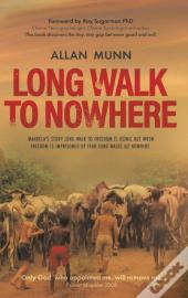 Long Walk To Nowhere