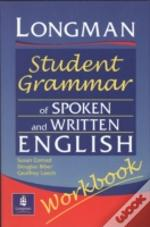 Longman Student Grammar Of Spoken And Written Englishworkbook