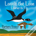 Lonnie The Loon Learns To Fly