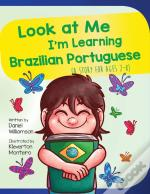 Look At Me I'M Learning Brazilian Portug