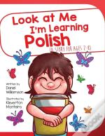 Look At Me I'M Learning Polish: A Story