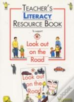 Look Out On The Roadteacher Resource Book