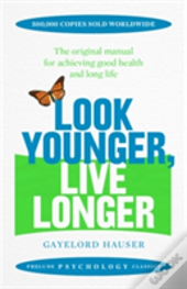 Look Younger Live Younger