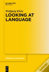 Looking At Language