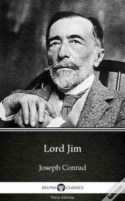 Wook.pt - Lord Jim By Joseph Conrad (Illustrated)