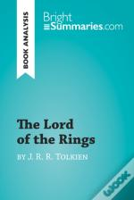Lord Of The Rings By J. R. R. Tolkien (Book Analysis)