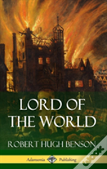 Lord Of The World (Hardcover)
