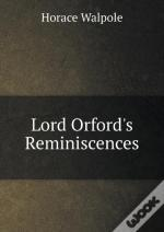Lord Orford'S Reminiscences