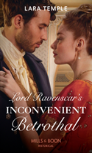 Lord Ravenscar'S Inconvenient Betrothal