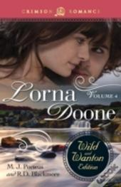 Lorna Doone: The Wild And Wanton Edition, Volume 4