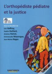 L'Orthpediste Pediatre Et La Justice